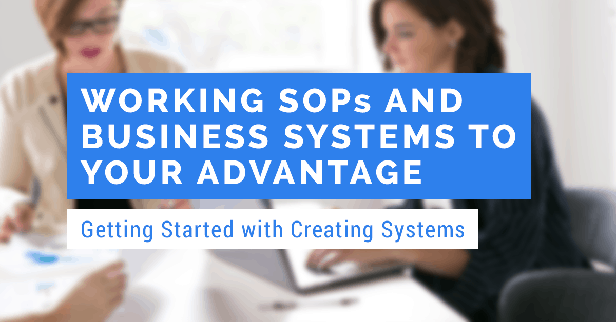 Creating SOPs and business systems